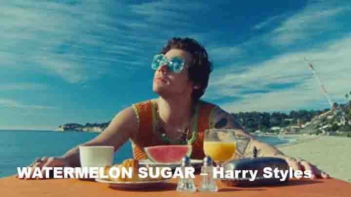 WATERMELON SUGAR – Harry Styles
